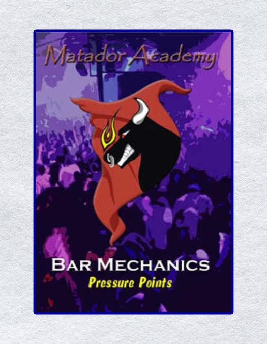 Bar Mechanics – Pressure Points